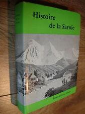 Guichonnet Histoire de la Savoie 1973 eo n° Privat illustré avec envoi