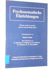 Psychosomatische Einrichtungen, Was sie (anders) machen, wie man sie finden kann