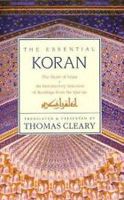 The Essential Koran (Qur'an): The Heart of Islam Translated by Thomas Cleary