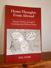 Home Thoughts from Abroad by Risa Domb PB 1995 modern Israeli literature