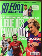 SO FOOT SEPT 2019 LE GUIDE ULTIME DE LA CHAMPIONS LEAGUE 2019-2020 NEUF+POSTER