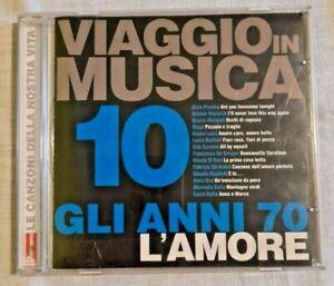 VIAGGIO IN MUSICA 10 Gli anni 70 L'amore Musica Italiana Compilation CD