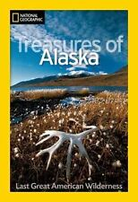 National Geographic Treasures of Alaska: The Last Great American Wilderness [Nat
