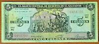 EL SALVADOR  1 TWO DIFFERENT DESIGNS 1982-1988 5 COLONES CIRCULATED IN 80/'S