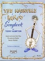 The Nashville Banjo Song Book: Instruction for the Bluegrass Style Banjo Picker