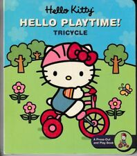 Hello Kitty! Hello Playtime! Tricycle : A Press-Out and Play Book - NEW in Wrap!