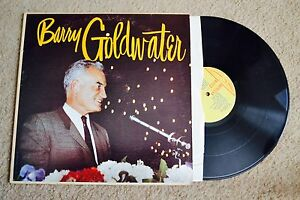 Barry Goldwater GOP Republican Record lp VG++