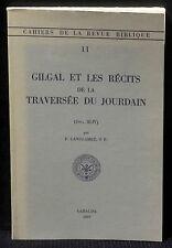 Langlamet Gilgal et les récits de la traversée du Jourdain Gabalda 1969 TBE