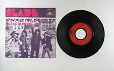 Slade Skweeze Me, Pleeze Me France 7in 1973 Diff. Cover Glam