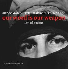 Our Word is Our Weapon: Selected Writings (Open Media), Subcomandante Marcos, Ne