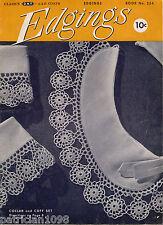 Coats Clark 254 Edgings Crochet Hairpin Lace Patterns Collar Cuffs Motifs 1949