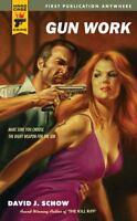 Gun Work by David J. Schow