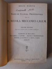Regia Marina Testo Scuola Meccanici C.R.E.M. Macchine a Vapore 1927 2°Vol. [OGL]