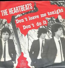 7inch HEARTBEATS don't leave me tonight HOLLAND 1981 EX+  +PS