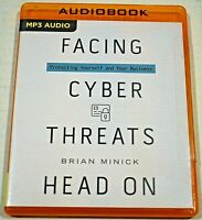 Facing Cyber Threats Head On, Brian Minick (2018, MP3 CD, Unabridged) Audio Book