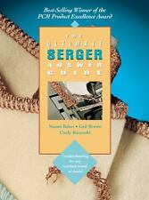 The Ultimate Serger Answer Guide: Troubleshooting for Any Overlock Brand or Mode