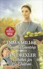Hannah's Courtship and a Mother for His Children by Emma Miller and Jan...