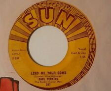 Rockabilly CARL PERKINS Lend Me Your Comb / Glad All Over SUN 45 VG+