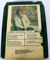 BJ Thomas You Gave Me Love When Nobody Gave Me A Prayer (8-Track Tape, 6B-6633)