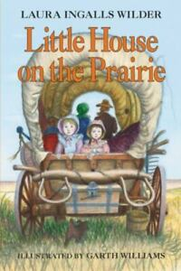 Little House on the Prairie by Laura Ingalls Wilder (2008, Trade Paperback)
