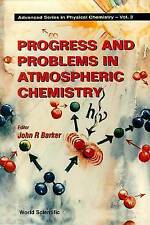 Progress and Problems in Atmospheric Chemistry (Advanced Series in Physical Chem