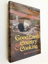 Betty Groff GOOD EARTH & COUNTRY COOKING Pennsylvania Dutch Cookbook Lancaster