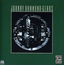 Gears - Johnny Hammond (1996, CD NIEUW) Feat. Priester/Caliman/Glenn