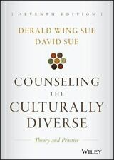 Counseling the Culturally Diverse : Theory and Practice, Seventh Edition