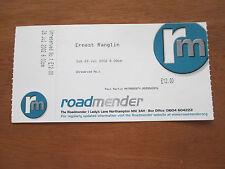 ERNEST RANGLIN - ROADMENDER NORTHAMPTON UK 28.7.2002 UN USED CONCERT TICKET