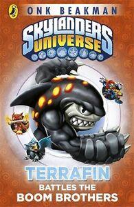 Skylanders Mask of Power: Terrafin Battles the Boom Brothers: Book 4,Onk Beakma