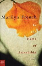 In the Name of Friendship (Classic Feminist Writers)