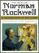 The Best of Norman Rockwell: A Celebration of 100 Years (Courage books), Tom Roc