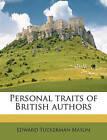 NEW Personal traits of British authors Volume 4 by Edward Tuckerman Mason