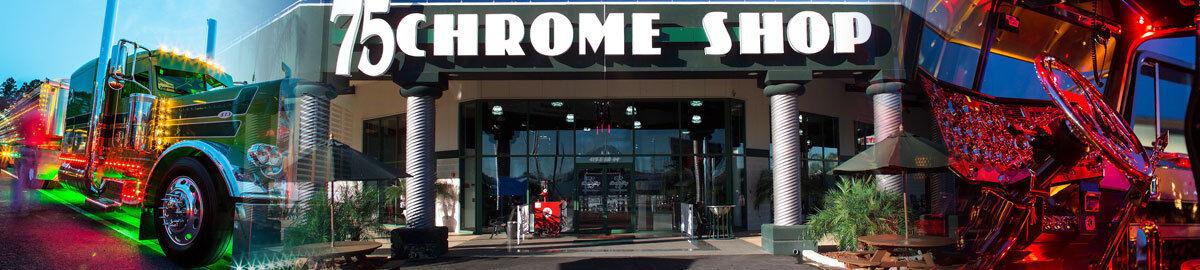 75 Chrome Shop