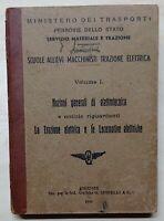 Ferrovie dello Stato - Vol. 1 Nozioni generali di elettrotecnica - ed. 1948