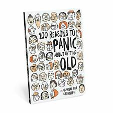 Knock Knock Journal, 100 Reasons To Panic, Getting Old (50136)
