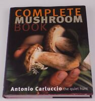 Antonio Carluccio's Complete Mushroom Book First Edition Signed with Dust Jacket