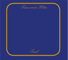 "Toad: ""TOMORROW BLUE"" + BONUSTRACKS (Package Numérique CD Reissue)"