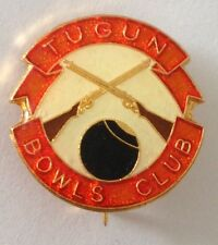Tugun Bowling Club Badge Pin Vintage Lawn Bowls Crossed Rifle Gun Design (L25)
