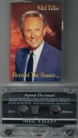 MEL TILLIS:  Beyond The Sunset - Audio Cassette Tape  RR-007