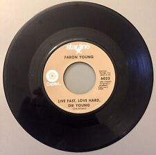 """Faron Young """"Hello Walls/ Live Fast Love Hard Die Young� Starline 6025 Vg"""