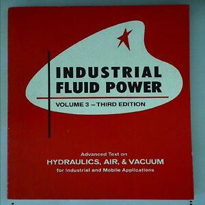 Industrial Fluid Power Volume 3 by Charles S Hedges, Robert C Womack B4