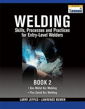 Book 2 Welding Skills Processes and Practices Intro Welders
