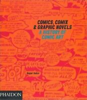 Comics, Comix & Graphic Novels: A History of Comic ... by Sabin, Roger Paperback