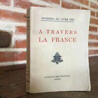 De Cruzado la France Vagón de La Libro 1933 Syndicate Las Editores 1933