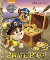 Pirate Pups! (Paw Patrol) (Little Golden Book) by Golden Books