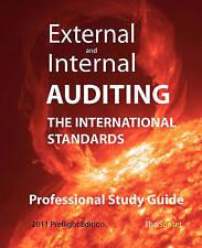 External and Internal Auditing: The International Standards - Professional Study