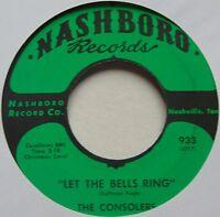 CONSOLERS: LET THE BELLS RING rare NASHBORO black gospel 45 hear