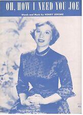 """Oh, How I Need You Joe"" Piano/Vocal/Chords Sheet Music-1951-Rare-Brand New Sale"