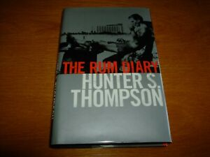 HUNTER S THOMPSON-THE RUM DIARY-SIGNED-1ST-VG/NF-1998-1ST-HB-BLOOMSBURY-V RARE